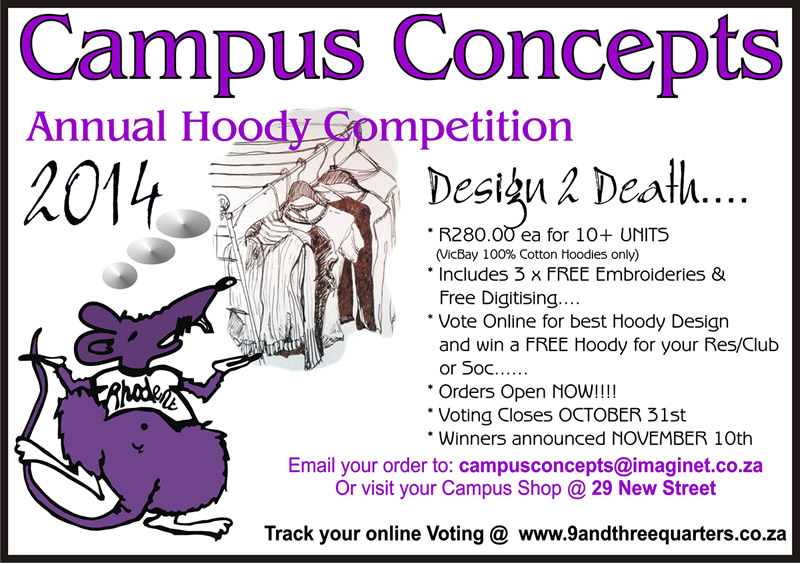 HOODY COMPETITION for 2014 @ CAMPUS CONCEPTS Shop, Grahamstown